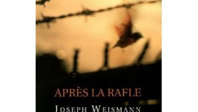 Joseph Weismann : rencontre et témoignage autour de son livre «après la rafle»