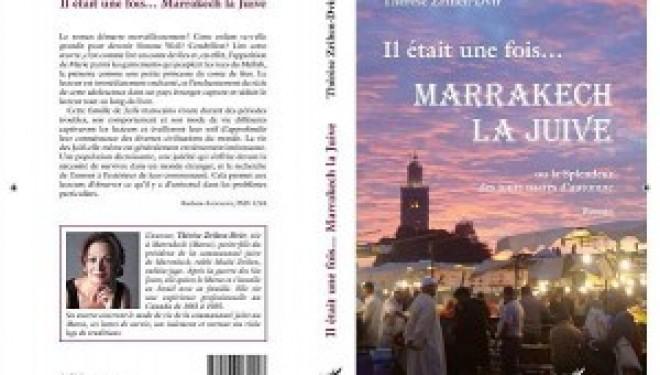 Il était une fois…MARRAKECH LA JUIVE de Thérèse Zrihen-Dvir