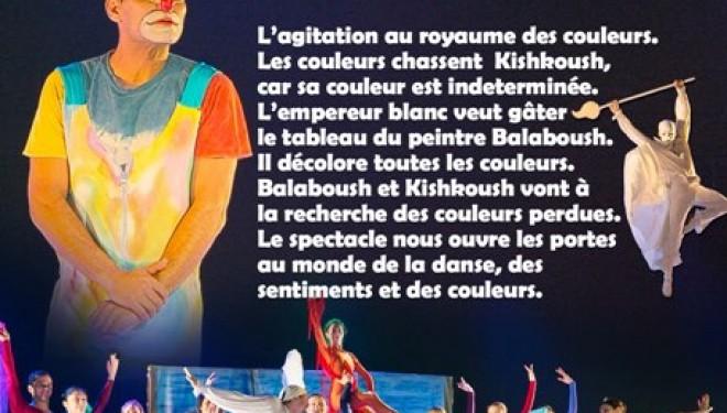 Dans le cadre du Ballet PANOV : Kishkoush Balaboush, spectacle pour enfants