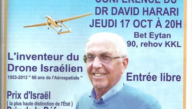 Conférence du docteur David Harari, l'inventeur du drone israélien