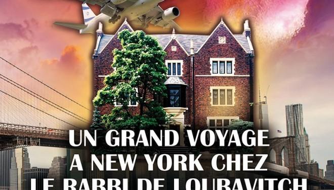 Grand voyage à New York chez le Rabbi de Loubavitch