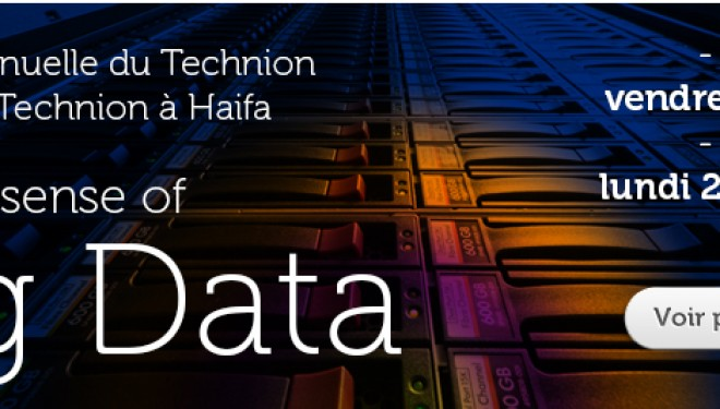 Technion France « Making Sense of Big Data » du 30 mai au 2 juin 2013
