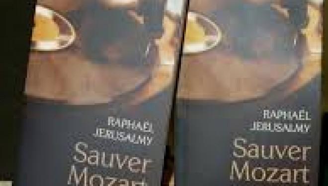 «d'ici est d'ailleurs» : Sauver Mozart….