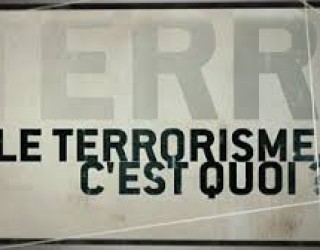 Terrorisme,  une mise au point qui s'impose !