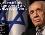 Shimon Perez : »trouvez la cause qui est plus importante que vous-même, et donnez lui votre vie» !!!