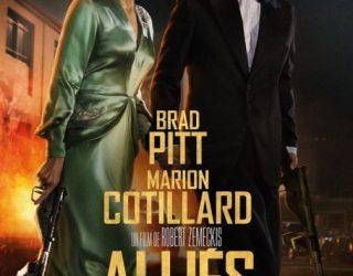 Une Merveilleuse Histoire vraie… «ALLIÉS» avec Marion Cotillard et Brad Pitt