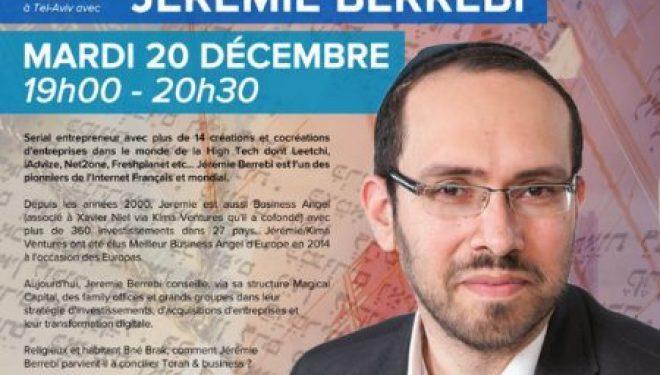 Conférence avec Jérémie Berrebi – Torah & Business sont-ils compatibles ?