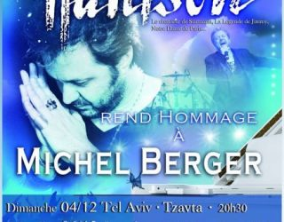 Magnifique hommage rendu a Michel Berger par Renaud Handson, le 7 decembre a Ashdod
