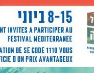 Festival Méditerranée 2017 Ashdod du 08 au 15 juin : tout le programme en français