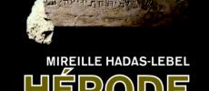 Espace francophone : Rencontre avec Mireille Hadas-Lebel qui nous parlera d'Hérode Le Grand ! le 30-08-2017