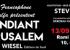 ''LE MENDIANT DE JERUSALEM'' plus que quelques places et c'est demain ! a voir Absolument !!!