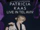 Concert exceptionnel de Patricia Kaas à Tel Aviv le 28 Septembre 2017