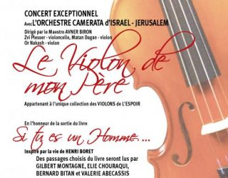 «Le Violon de Mon Père»un concert événement à ne pas rater !