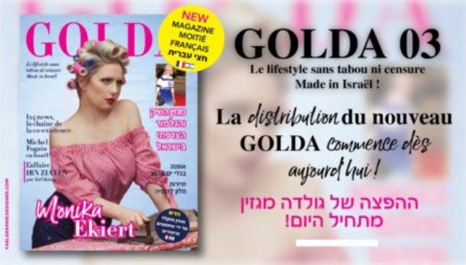GOLDA 03 arrive dans vos villes, bilingue il vous étonnera par sa qualité peut être imitée, jamais égalée !